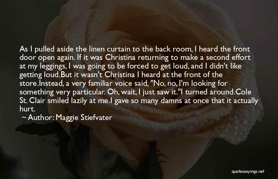 Maggie Stiefvater Quotes 1257327