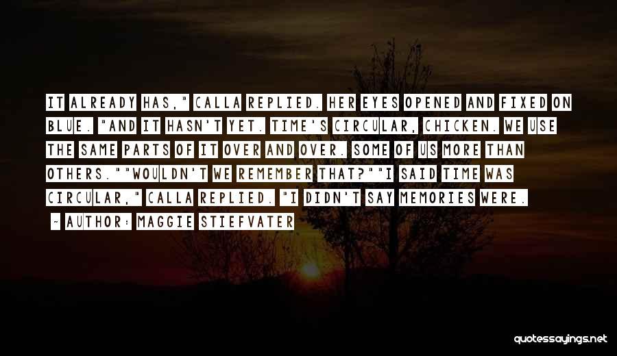 Maggie Stiefvater Quotes 1351779