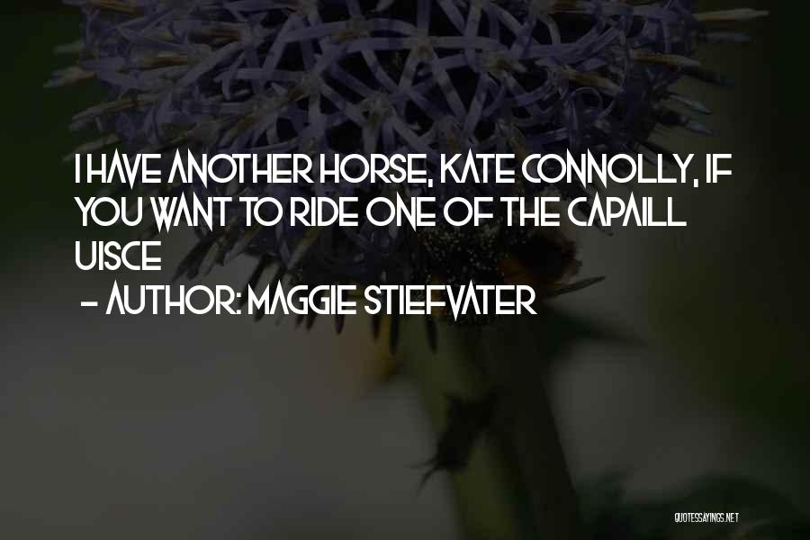 Maggie Stiefvater Quotes 1381047