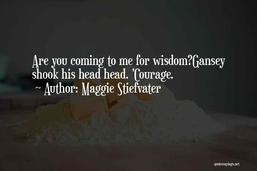 Maggie Stiefvater Quotes 1386621