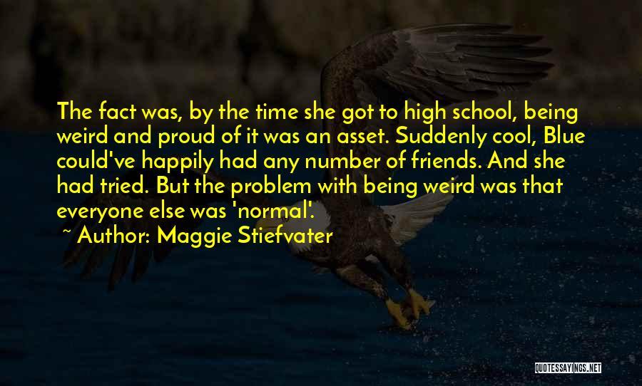 Maggie Stiefvater Quotes 1408748