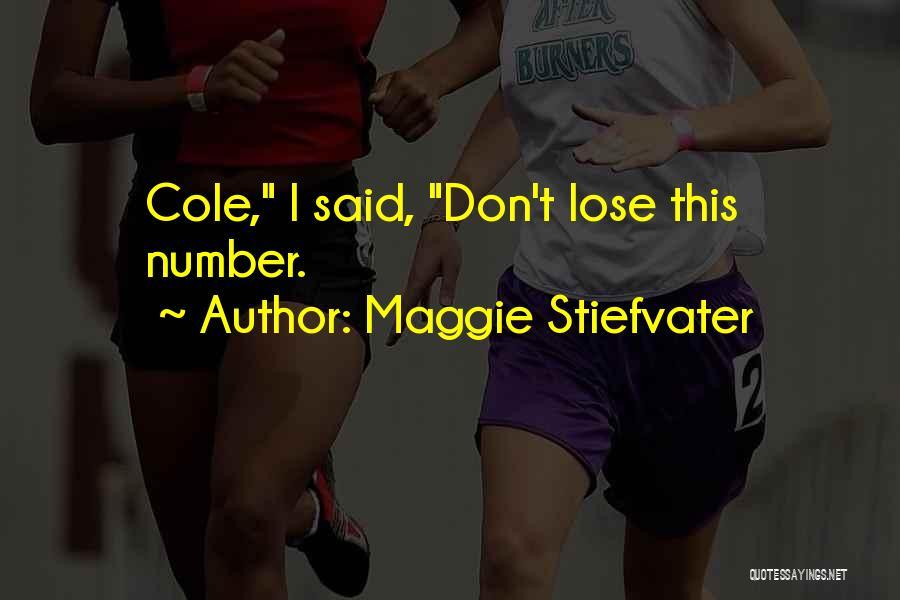 Maggie Stiefvater Quotes 1431126