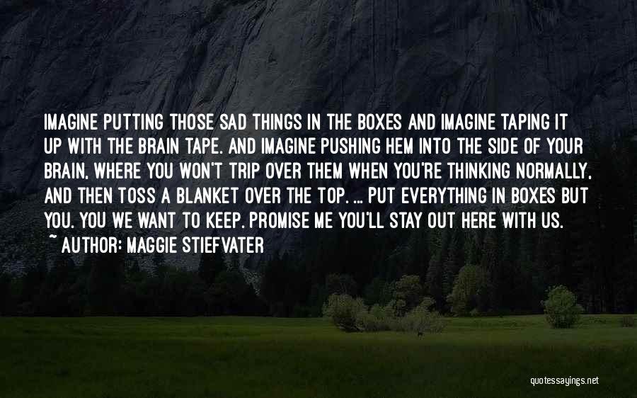 Maggie Stiefvater Quotes 1449047