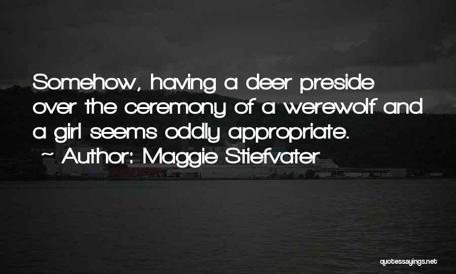 Maggie Stiefvater Quotes 1521813