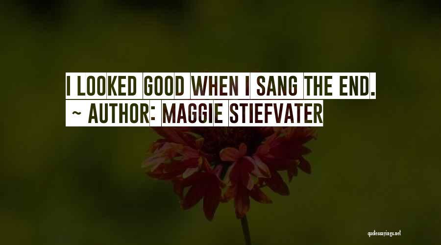 Maggie Stiefvater Quotes 1529609