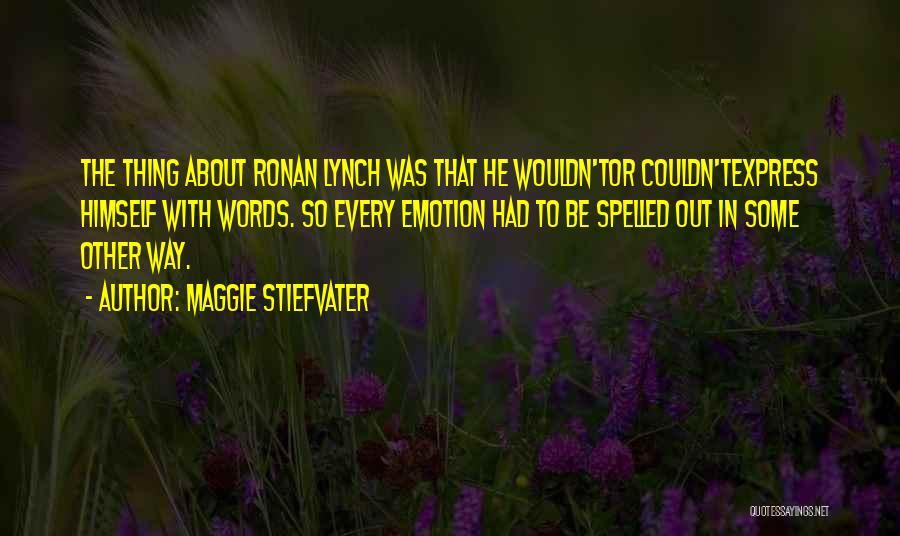 Maggie Stiefvater Quotes 1537356