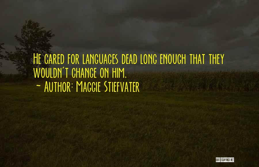 Maggie Stiefvater Quotes 1556610