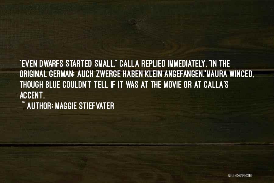 Maggie Stiefvater Quotes 1687397