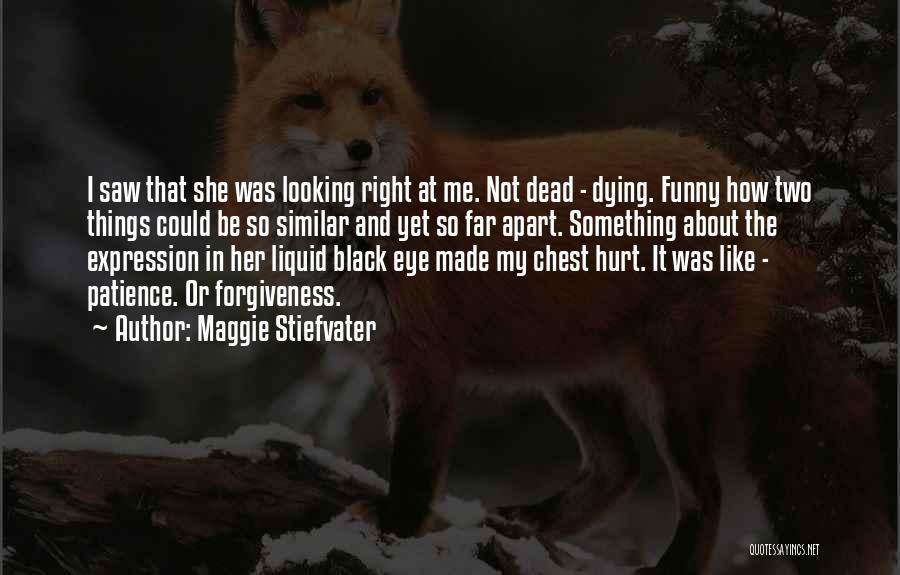 Maggie Stiefvater Quotes 1789111