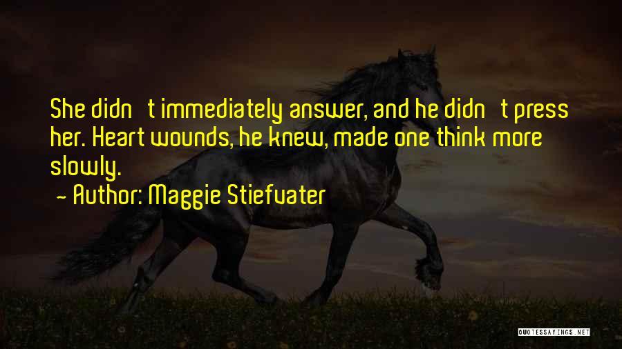 Maggie Stiefvater Quotes 1840164