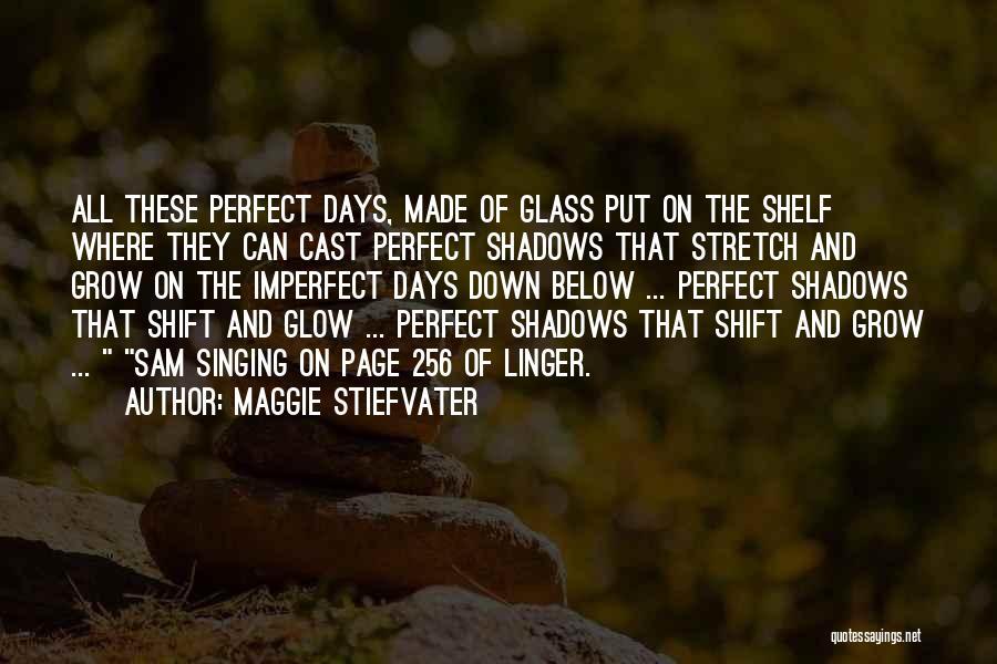 Maggie Stiefvater Quotes 1956175