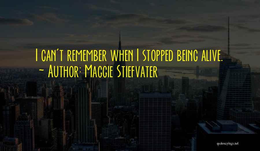 Maggie Stiefvater Quotes 2034460