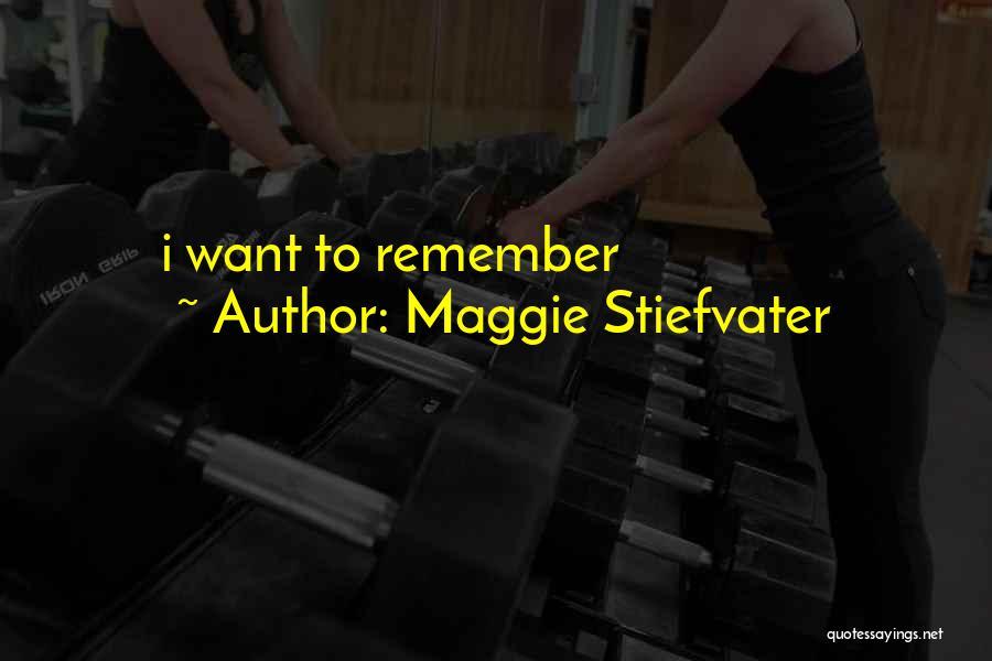 Maggie Stiefvater Quotes 2137750