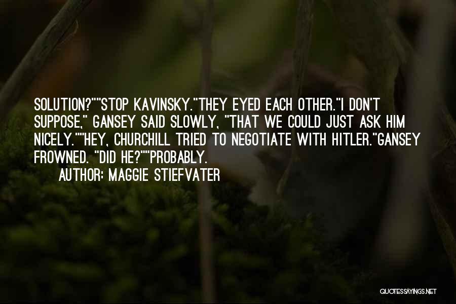 Maggie Stiefvater Quotes 341319