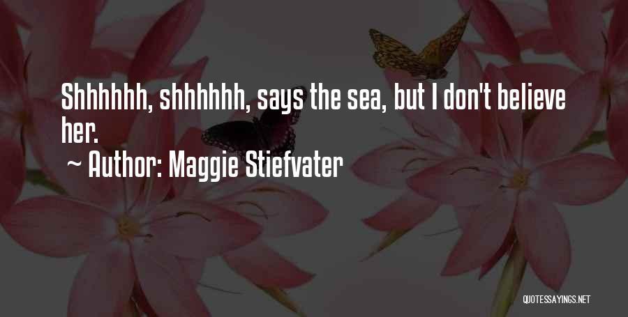 Maggie Stiefvater Quotes 570127