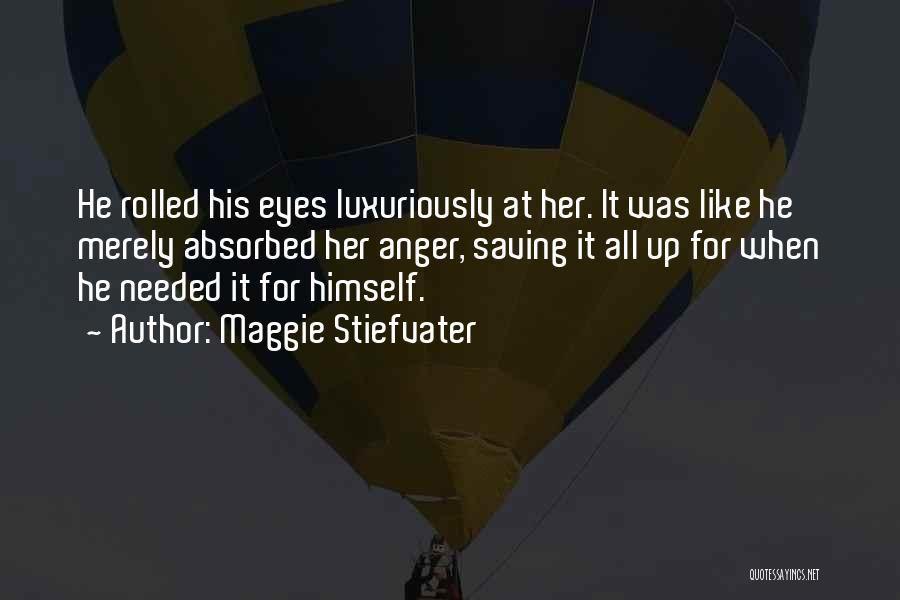 Maggie Stiefvater Quotes 639761