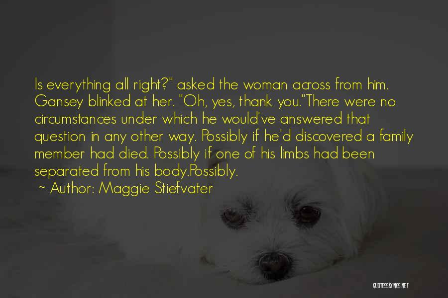Maggie Stiefvater Quotes 933218