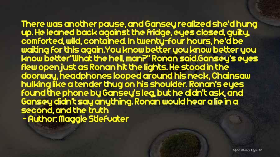 Maggie Stiefvater Quotes 977544