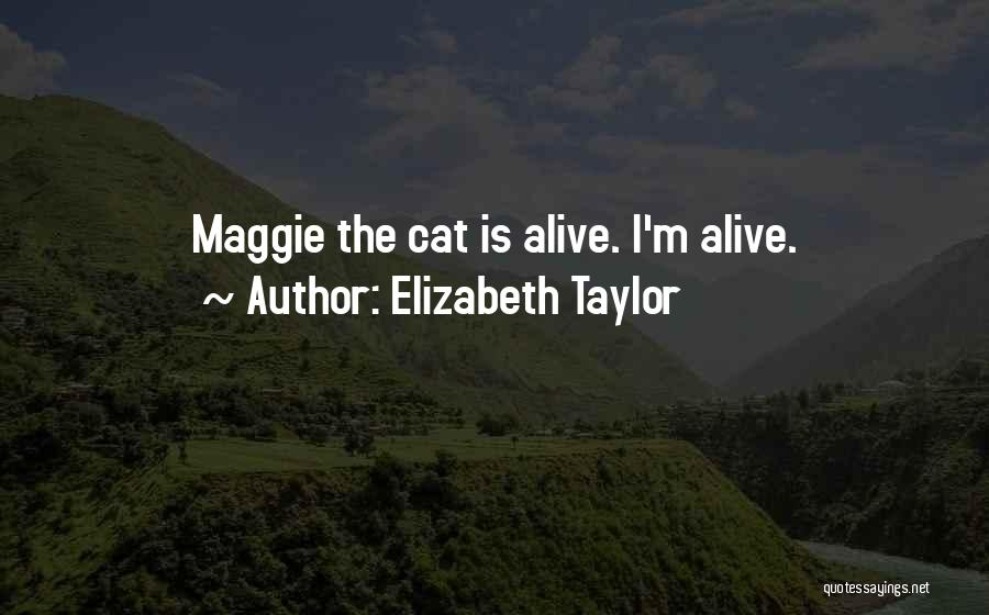 Top 1 Maggie Taylor Quotes & Sayings
