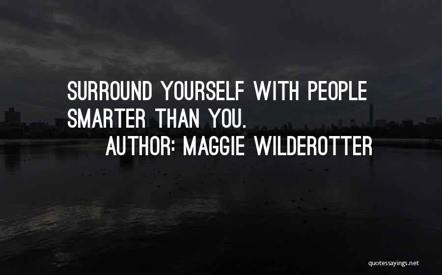 Maggie Wilderotter Quotes 395812