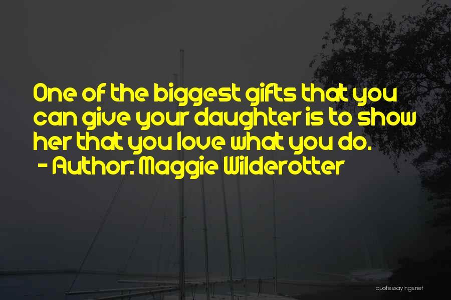 Maggie Wilderotter Quotes 681577