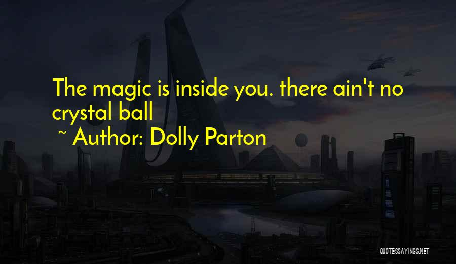 Magic 8 Ball Quotes By Dolly Parton