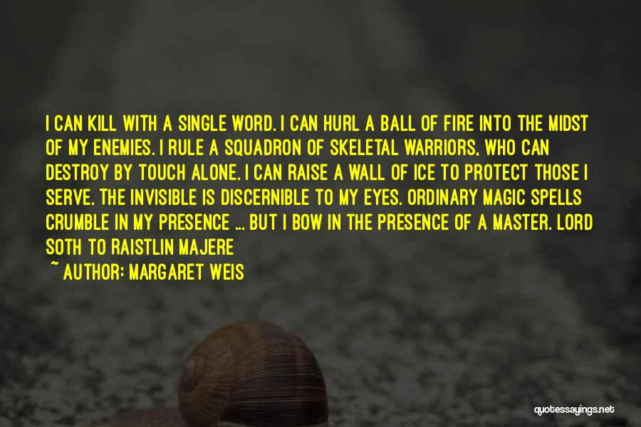 Magic 8 Ball Quotes By Margaret Weis