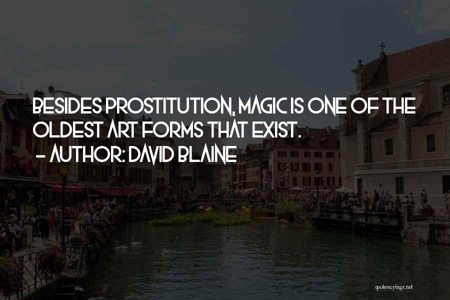 Magic Does Exist Quotes By David Blaine