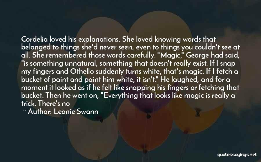 Magic Does Exist Quotes By Leonie Swann