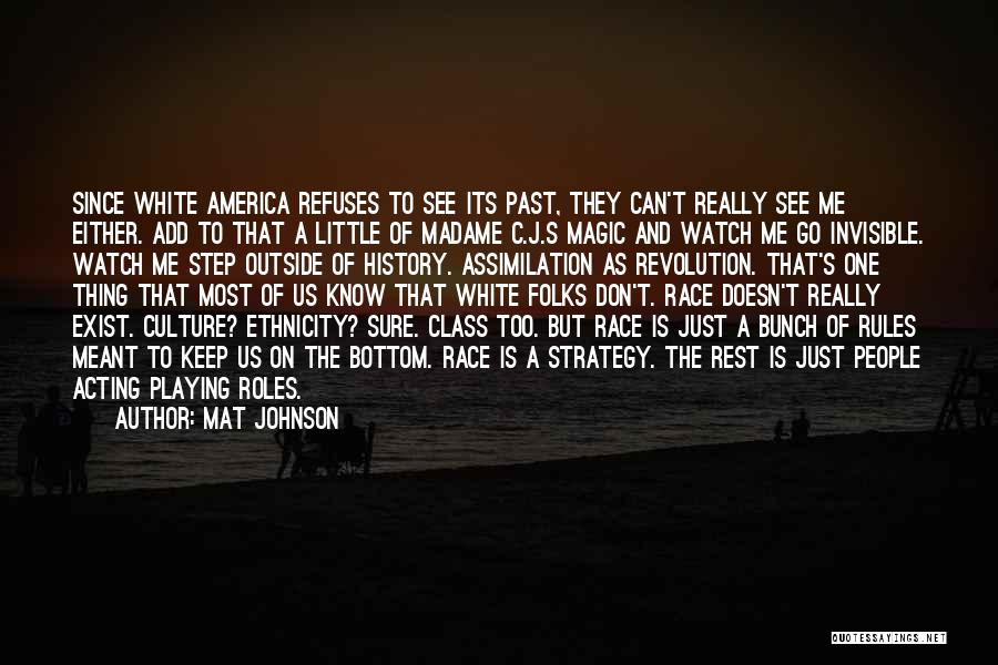 Magic Does Exist Quotes By Mat Johnson