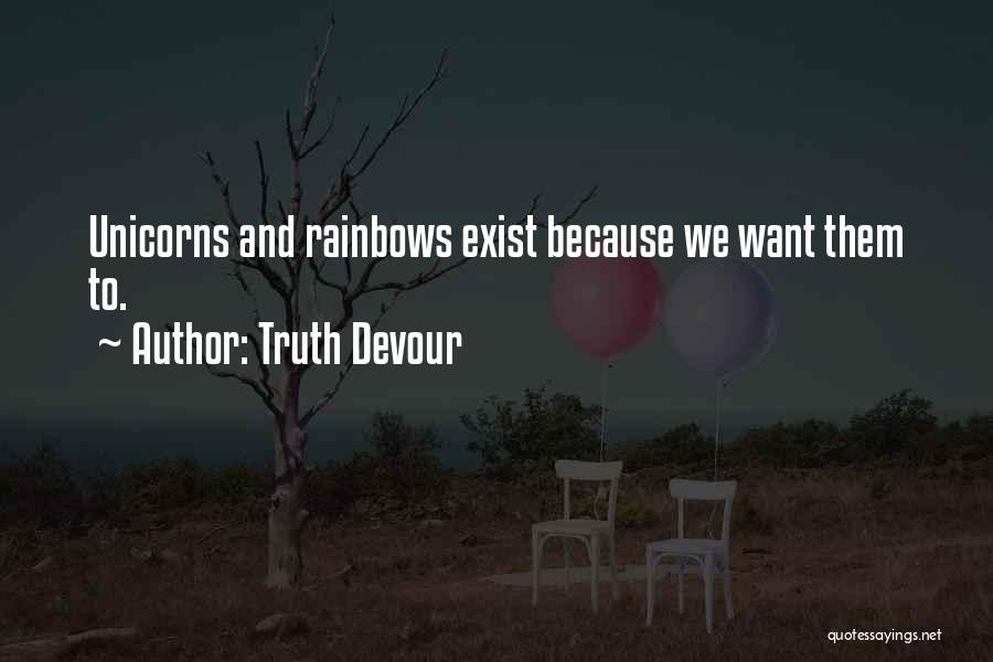 Magic Does Exist Quotes By Truth Devour