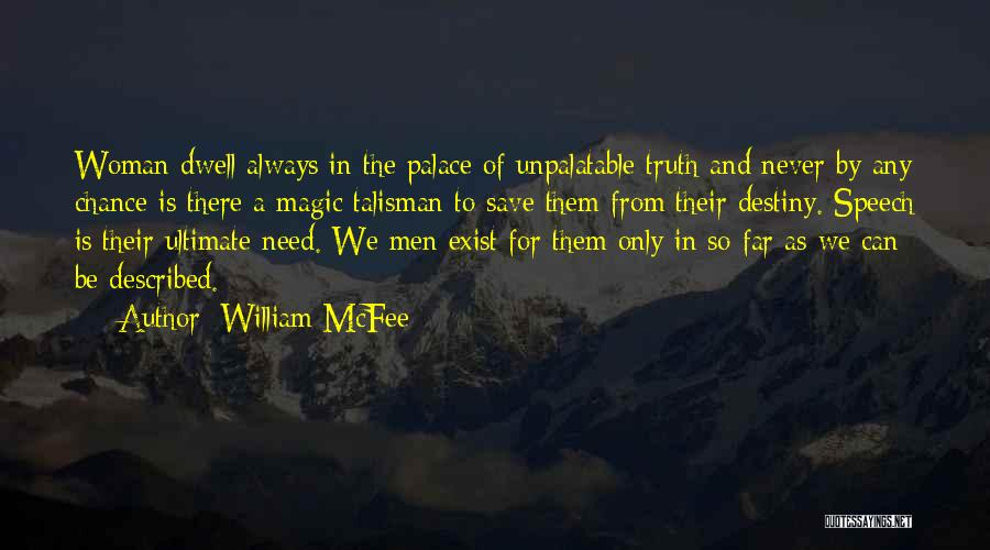Magic Does Exist Quotes By William McFee