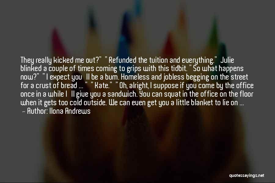 Magic Slays Quotes By Ilona Andrews
