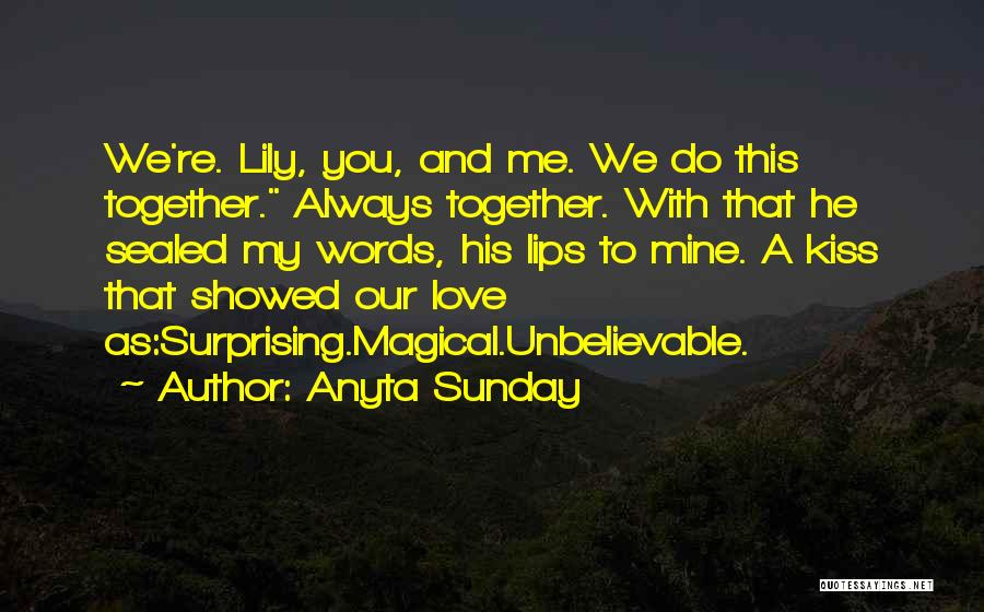 Magical Love Quotes By Anyta Sunday