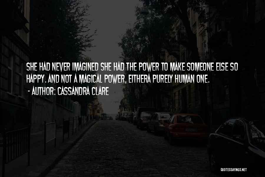 Magical Love Quotes By Cassandra Clare