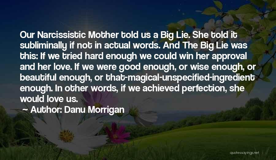 Magical Love Quotes By Danu Morrigan