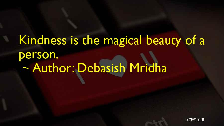 Magical Love Quotes By Debasish Mridha