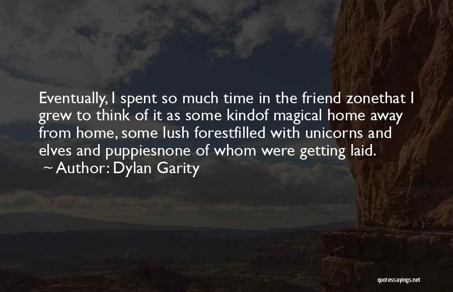 Magical Love Quotes By Dylan Garity