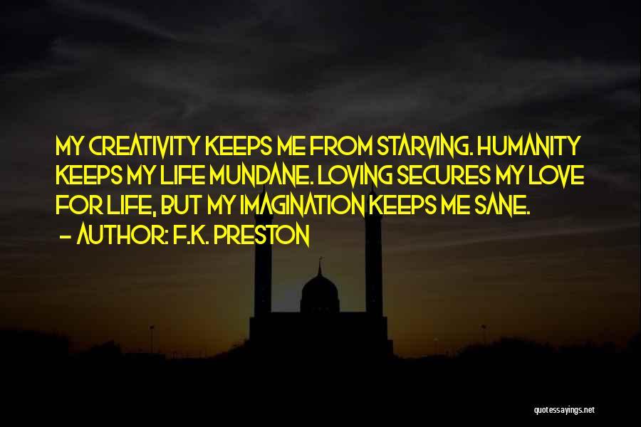 Magical Love Quotes By F.K. Preston