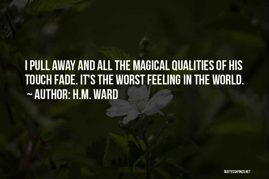 Magical Love Quotes By H.M. Ward
