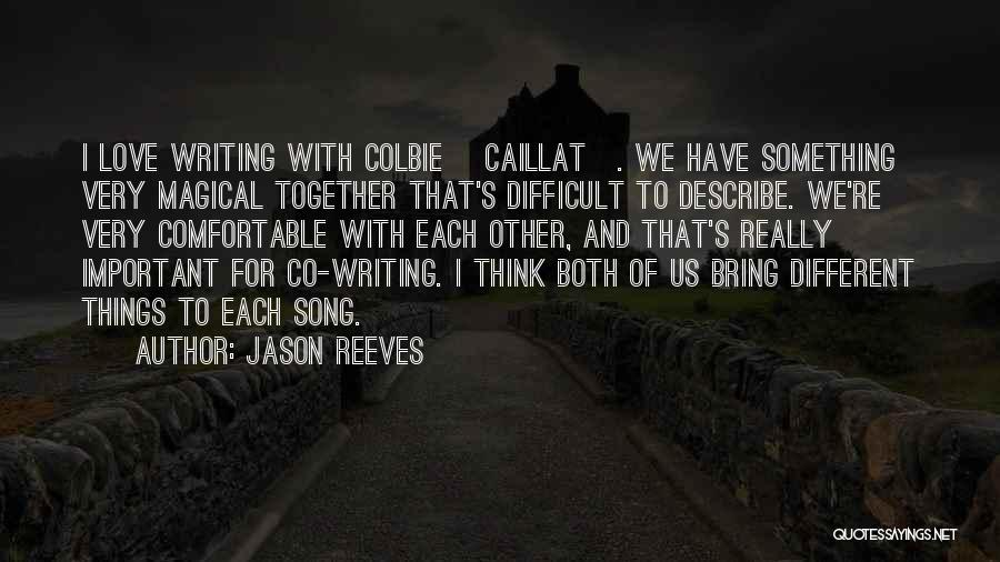 Magical Love Quotes By Jason Reeves