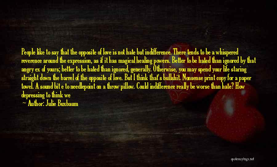 Magical Love Quotes By Julie Buxbaum