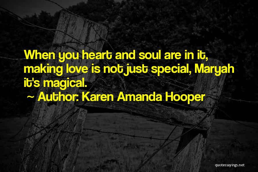 Magical Love Quotes By Karen Amanda Hooper