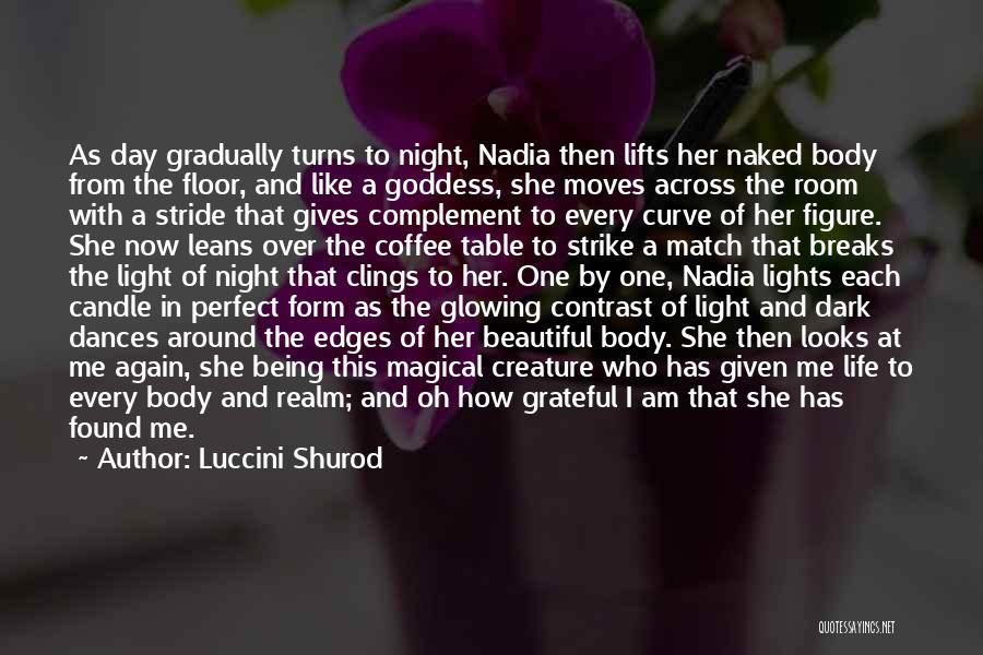 Magical Love Quotes By Luccini Shurod