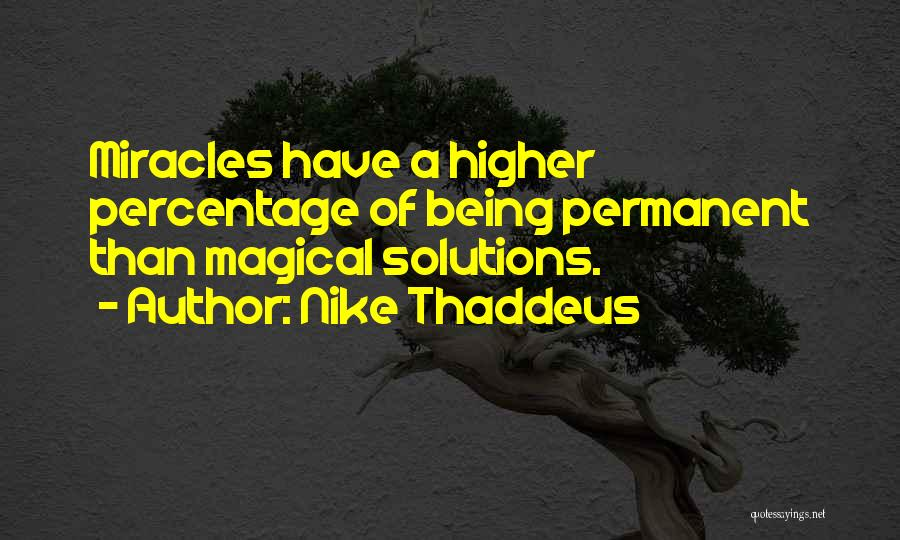 Magical Love Quotes By Nike Thaddeus