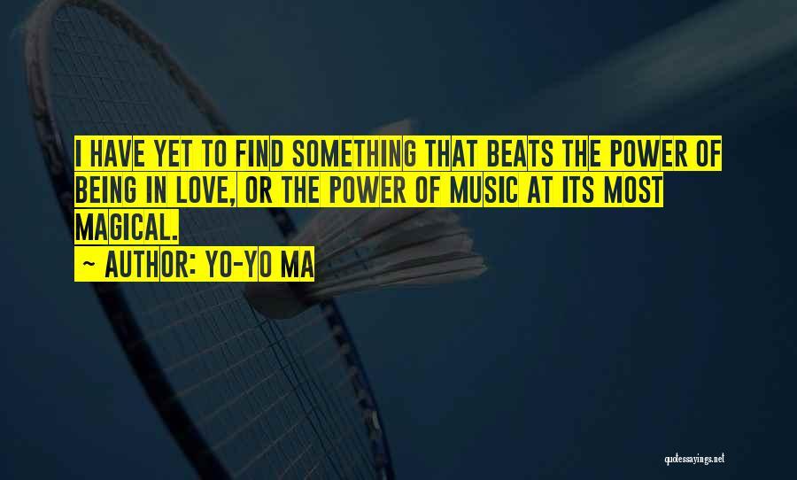 Magical Love Quotes By Yo-Yo Ma