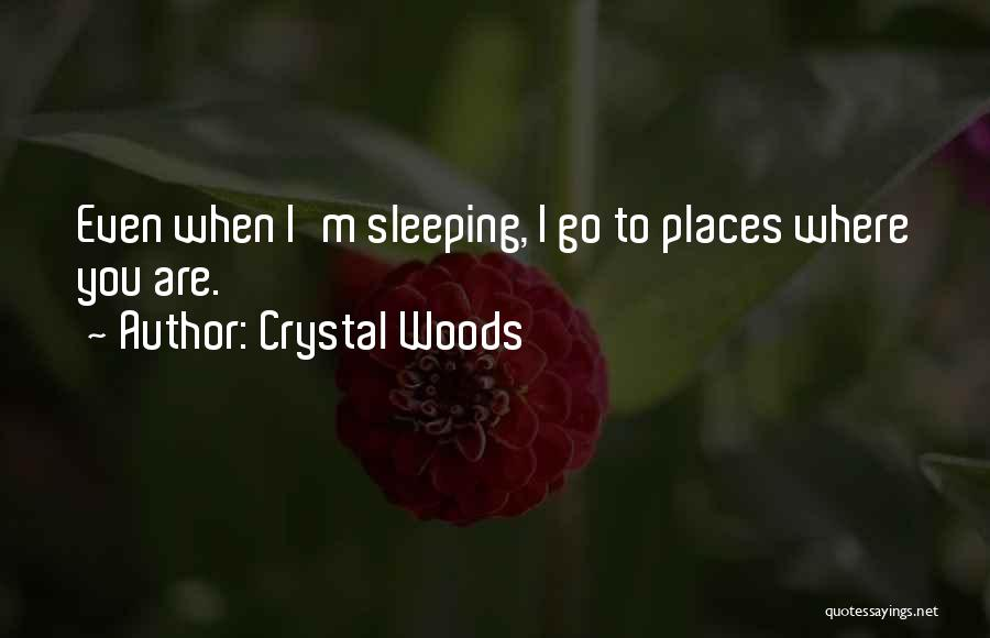 Magical Places Quotes By Crystal Woods