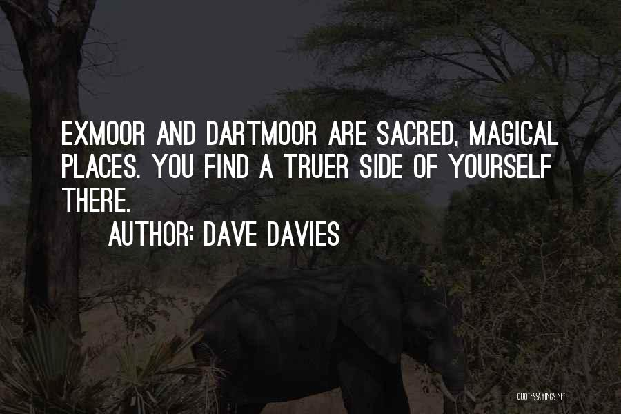 Magical Places Quotes By Dave Davies