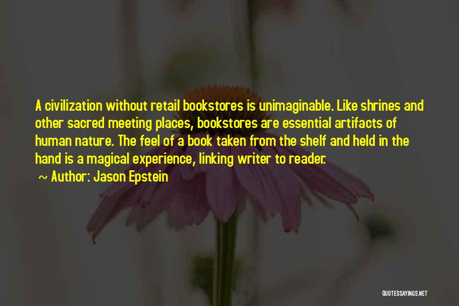 Magical Places Quotes By Jason Epstein