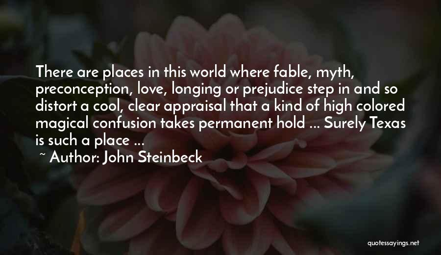 Magical Places Quotes By John Steinbeck